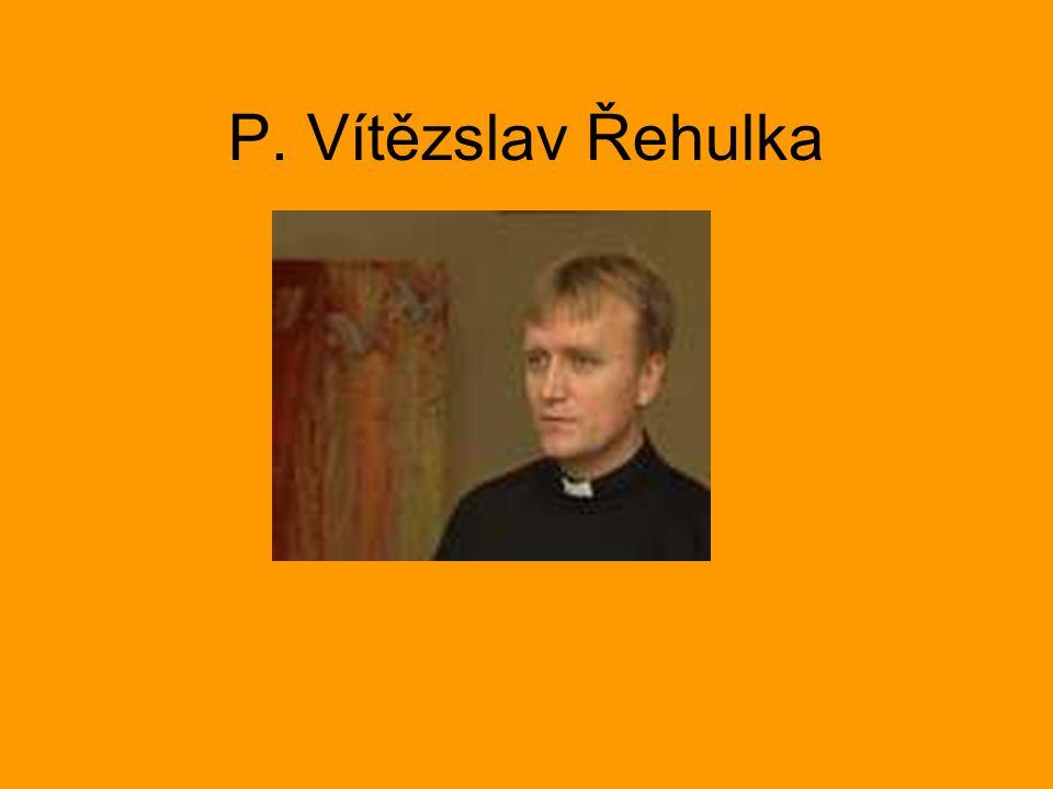 P. Vítězslav Řehulka