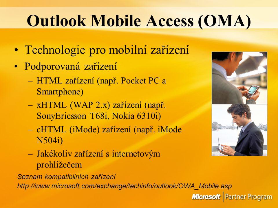 Outlook Mobile Access (OMA) Technologie pro mobilní zařízení Podporovaná zařízení –HTML zařízení (např.