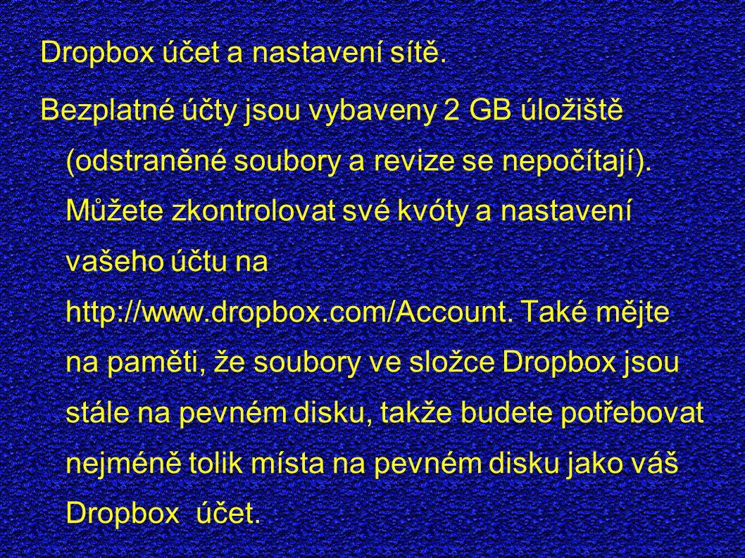 Dropbox účet a nastavení sítě.
