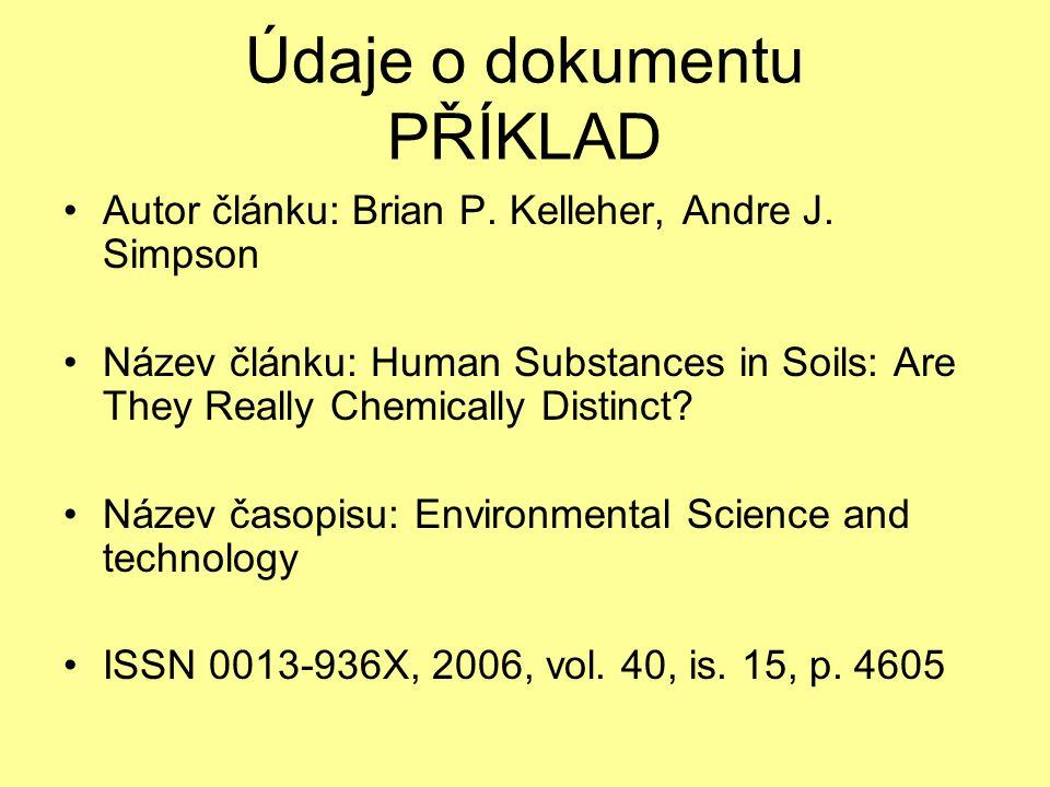 Údaje o dokumentu PŘÍKLAD Autor článku: Brian P. Kelleher, Andre J.
