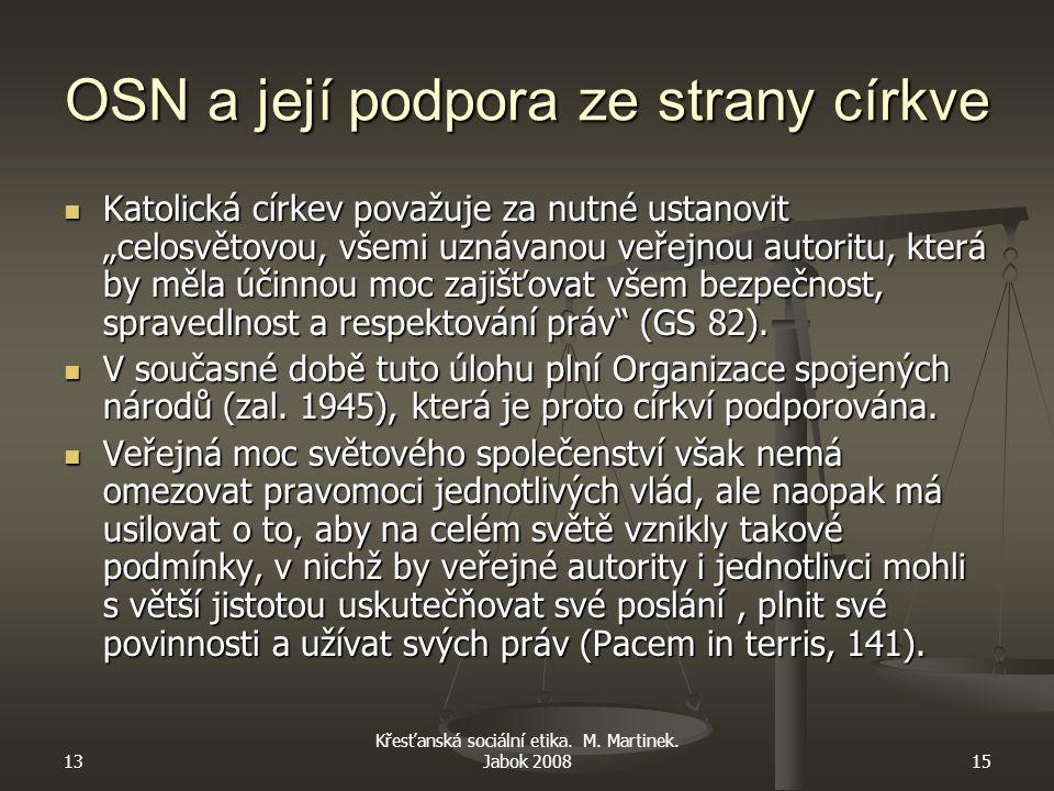 13 Křesťanská sociální etika. M. Martinek.