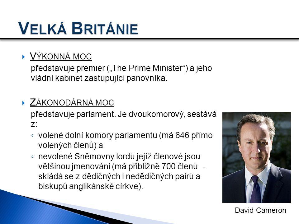 """ V ÝKONNÁ MOC představuje premiér (""""The Prime Minister"""") a jeho vládní kabinet zastupující panovníka.  Z ÁKONODÁRNÁ MOC představuje parlament. Je dv"""