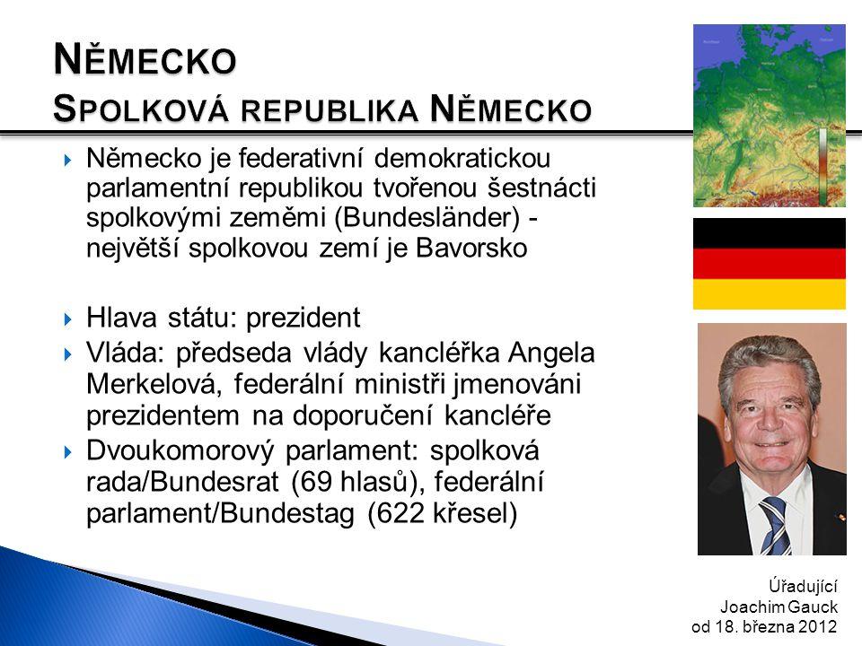  Německo je federativní demokratickou parlamentní republikou tvořenou šestnácti spolkovými zeměmi (Bundesländer) - největší spolkovou zemí je Bavorsk