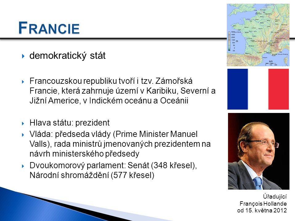  demokratický stát  Francouzskou republiku tvoří i tzv. Zámořská Francie, která zahrnuje území v Karibiku, Severní a Jižní Americe, v Indickém oceán