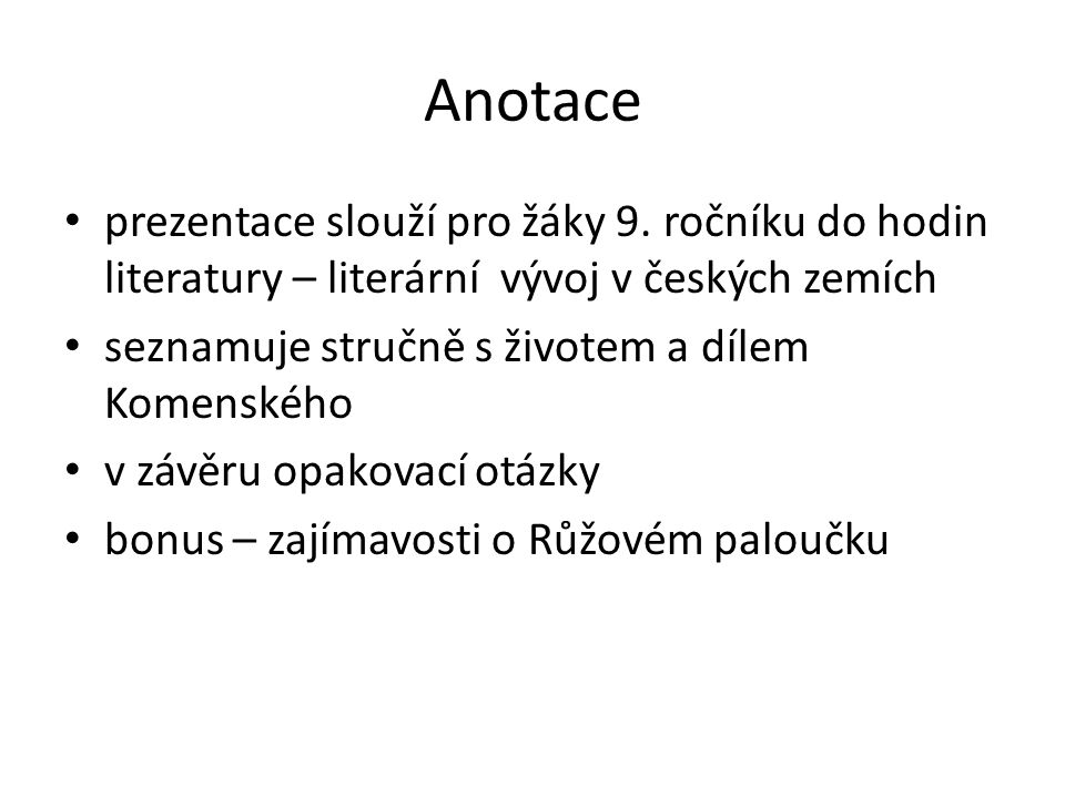 Anotace prezentace slouží pro žáky 9.