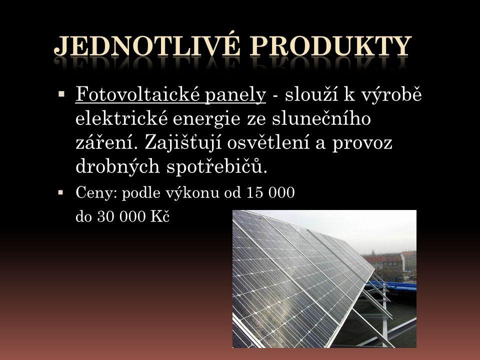  Fotovoltaické panely - slouží k výrobě elektrické energie ze slunečního záření.