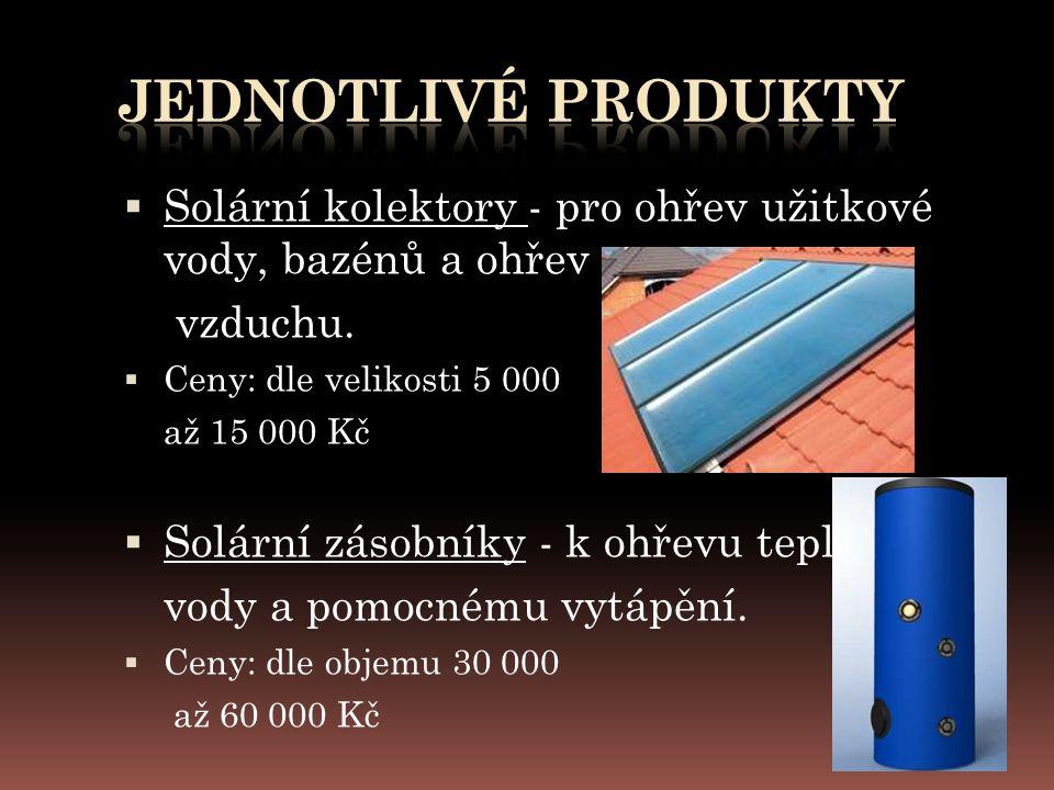  Solární kolektory - pro ohřev užitkové vody, bazénů a ohřev vzduchu.