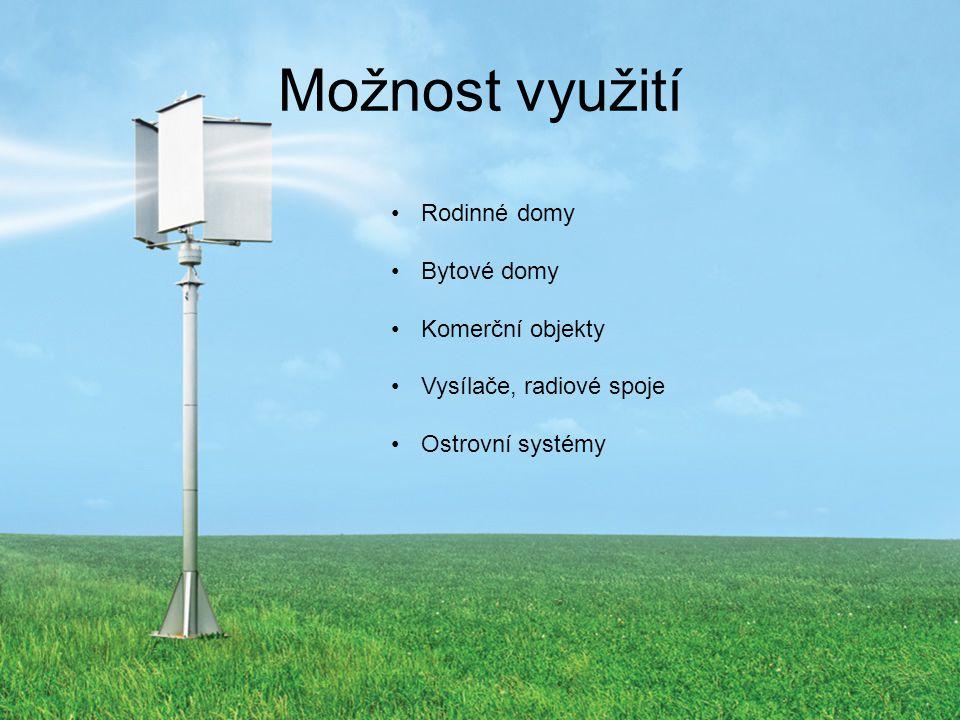 Možnost využití Rodinné domy Bytové domy Komerční objekty Vysílače, radiové spoje Ostrovní systémy