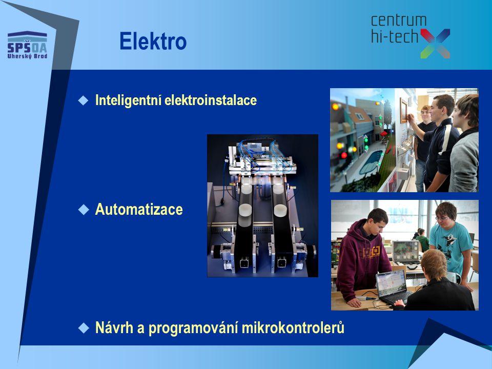 Elektro  Inteligentní elektroinstalace  Automatizace  Návrh a programování mikrokontrolerů