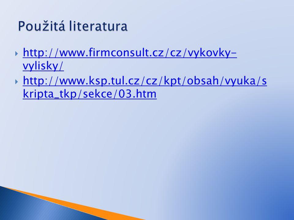  http://www.firmconsult.cz/cz/vykovky- vylisky/ http://www.firmconsult.cz/cz/vykovky- vylisky/  http://www.ksp.tul.cz/cz/kpt/obsah/vyuka/s kripta_tk
