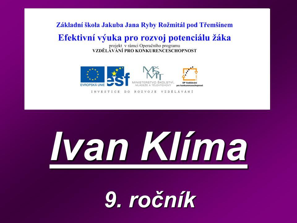 Ivan Klíma 9. ročník