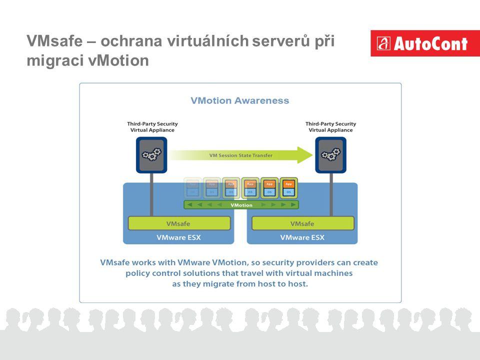 VMsafe – ochrana virtuálních serverů při migraci vMotion