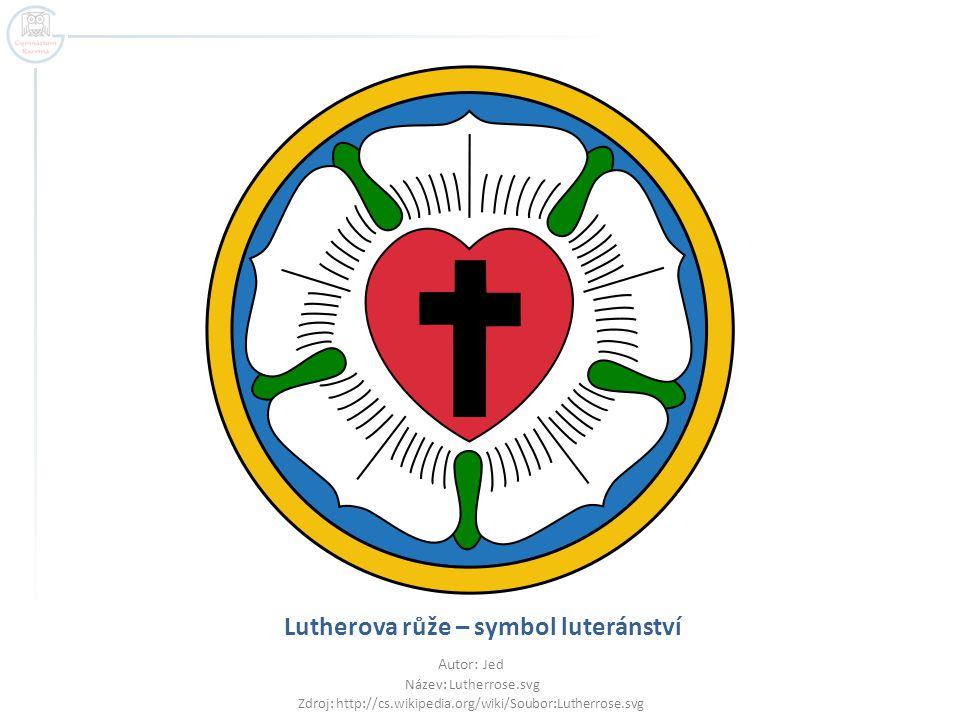 Lutherova růže – symbol luteránství Autor: Jed Název: Lutherrose.svg Zdroj: http://cs.wikipedia.org/wiki/Soubor:Lutherrose.svg