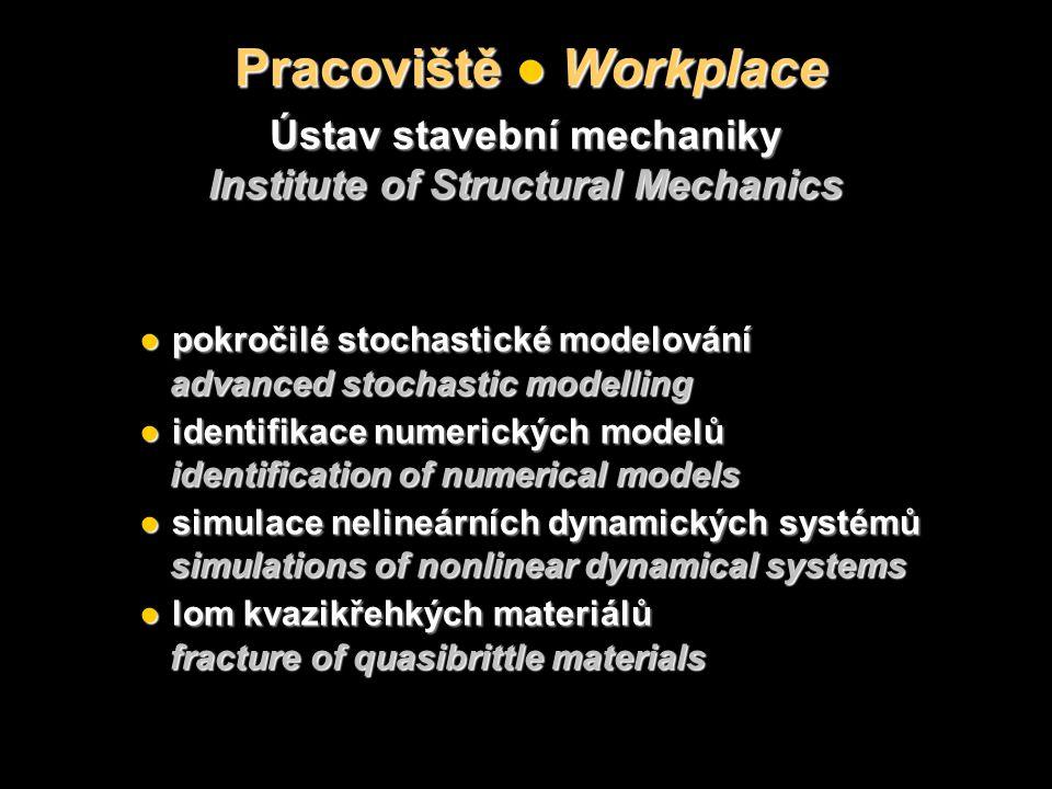 Úlohy ● Problems Lom kvazikřehkých materiálů Fracture of quasibrittle materials