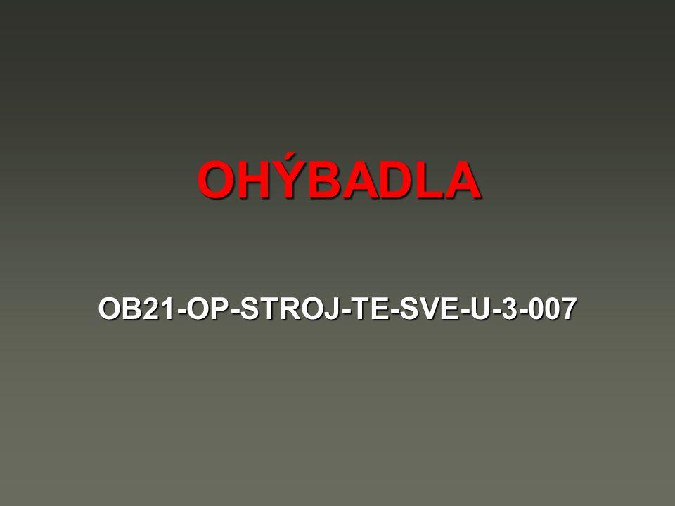 OHÝBADLA OB21-OP-STROJ-TE-SVE-U-3-007