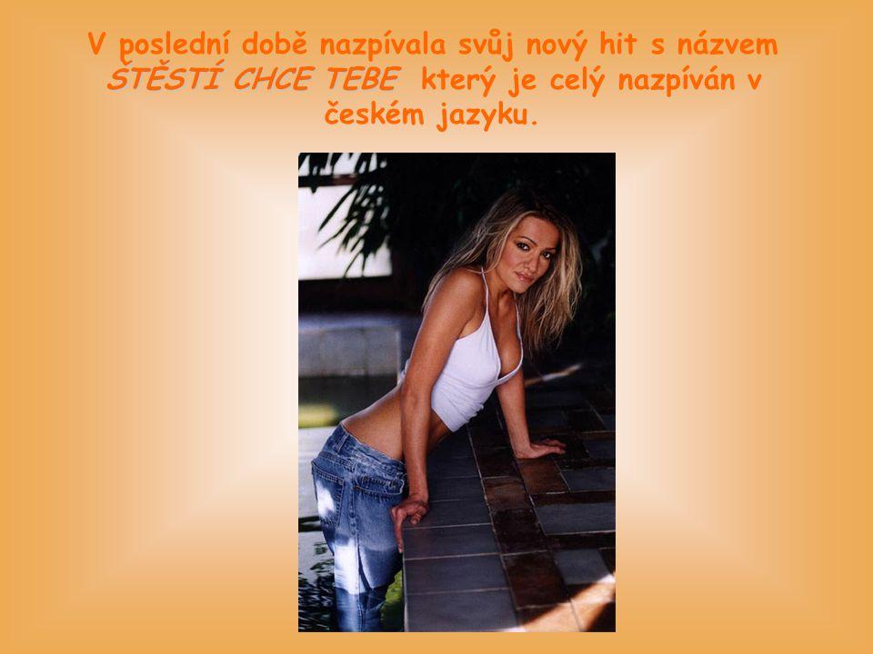 ŠTĚSTÍ CHCE TEBE V poslední době nazpívala svůj nový hit s názvem ŠTĚSTÍ CHCE TEBE který je celý nazpíván v českém jazyku.