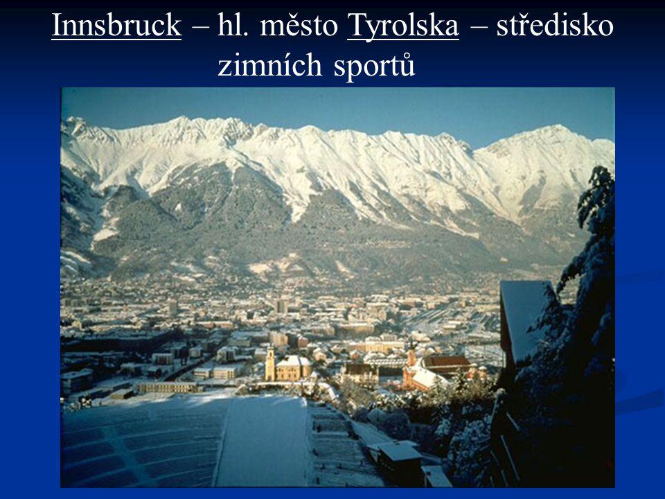 Innsbruck – hl. město Tyrolska – středisko zimních sportů