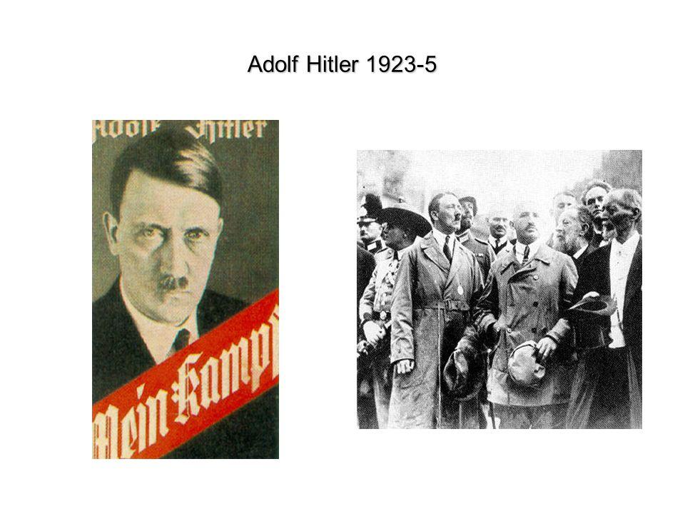 Adolf Hitler 1923-5