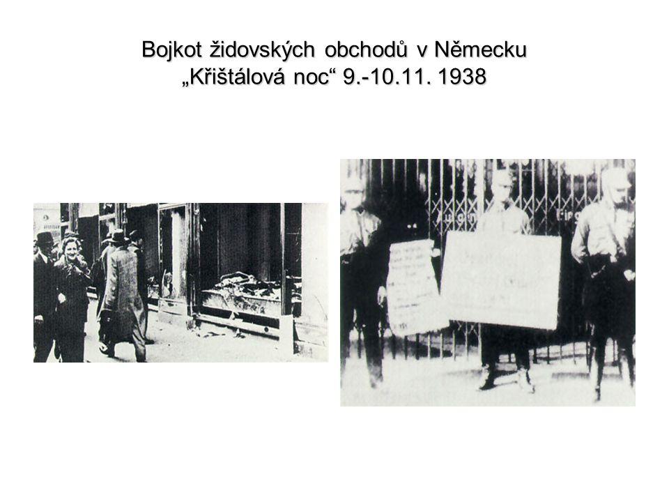 """Bojkot židovských obchodů v Německu """"Křištálová noc"""" 9.-10.11. 1938"""