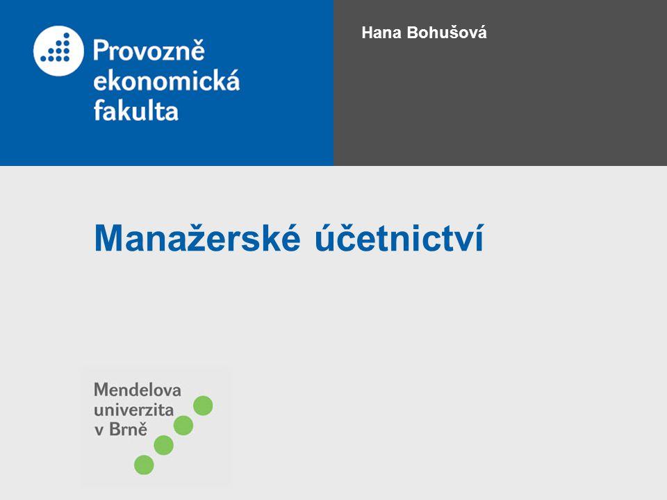 Manažerské účetnictví Hana Bohušová