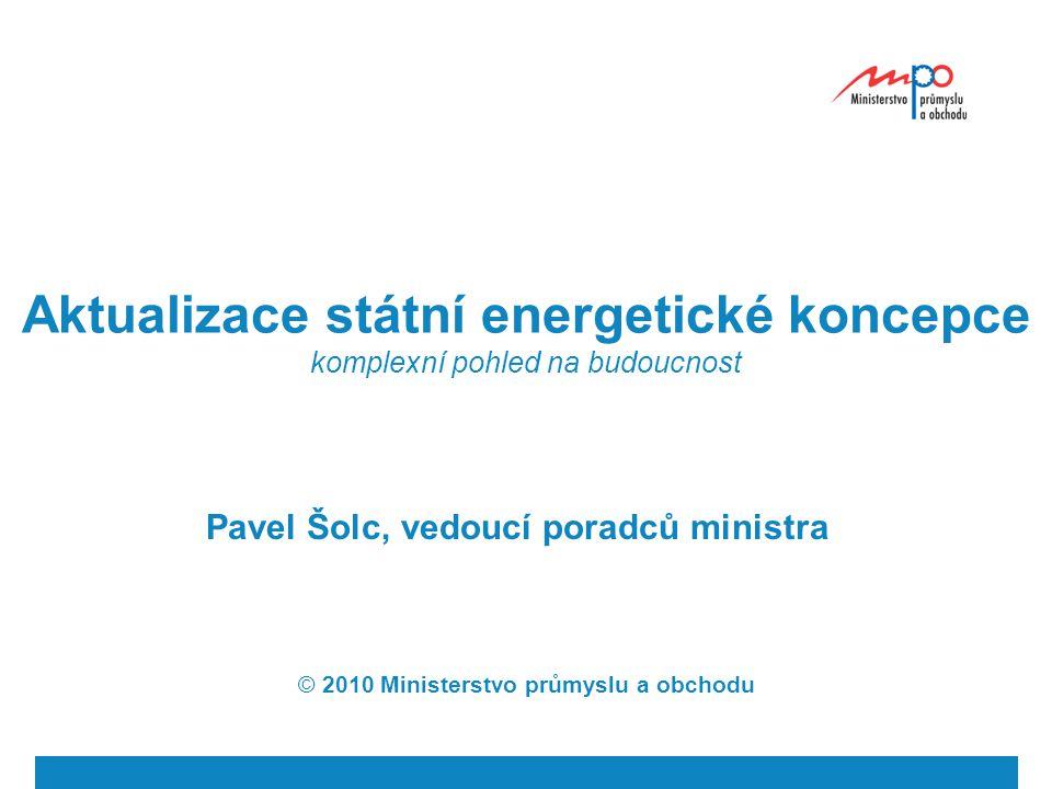  2009  Ministerstvo průmyslu a obchodu Změny oproti říjnové verzi Formulační upřesnění v mnoha částech Podíl OZE aktualizován Výroba elektřiny cca 11% (9,6 TWh) k roku 2020 Podíl na konečné spotřebě 13% Vyšší podíl plynu na výrobě 12% k roku 2020 ve vztahu na konečnou spotřebu elektřiny Bezpečnostní rezervy v zásobnících pouze jako možnost, spolu s přístupem k zásobníkům Rozsah implementace smart grids v návaznosti na provedení studie Dlouhodobé investiční plány na úrovni PS Podpora dendromasy v rámci OZE