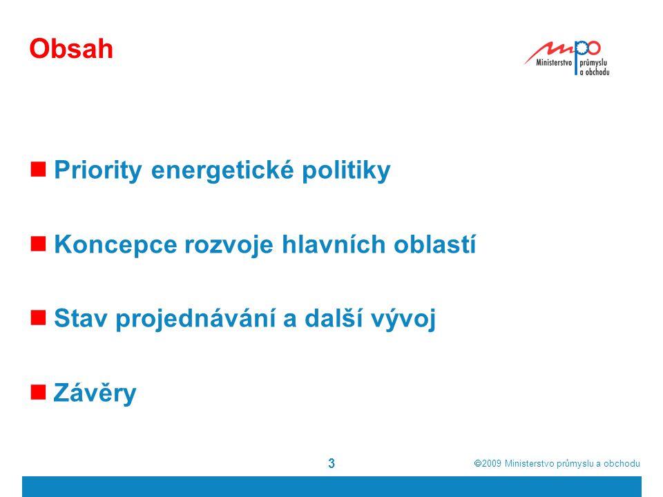  2009  Ministerstvo průmyslu a obchodu Kontroverzní témata Prolomení limitů a další těžba uhlí (odpisy) ČSA, Frenštát, Bílina Podíl uhlí v teplárenství Scénář vývoje spotřeby energie i elektřiny – možný rozsah úspor Orientace české elektroenergetiky (dovozní nebo vývozní) Těžba uranu a zpracovávací a fabrikační kapacity JE v nových lokalitách Rozsah snížení emisí do roku 2050 (56 vs.