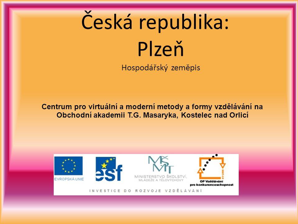 Česká republika: Plzeň Hospodářský zeměpis Centrum pro virtuální a moderní metody a formy vzdělávání na Obchodní akademii T.G.