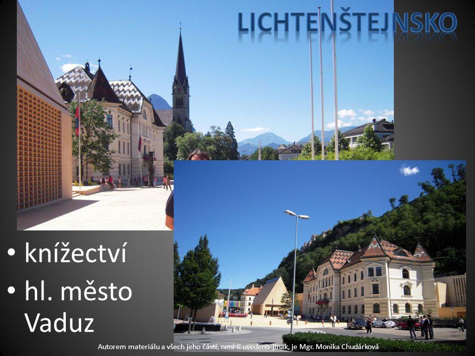 knížectví hl. město Vaduz Autorem materiálu a všech jeho částí, není-li uvedeno jinak, je Mgr.
