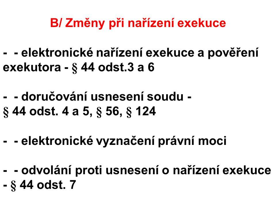 G/ Změny v Centrální evidenci exekucí zveřejňování dražeb – § 125 odst.