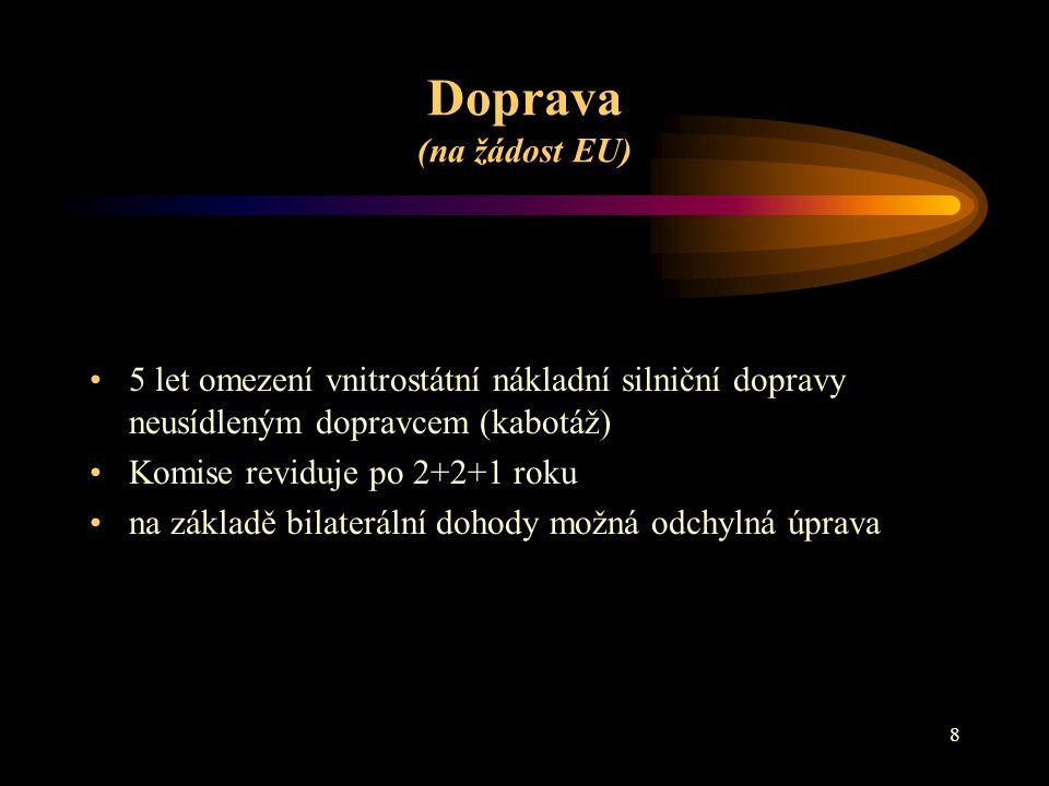 9 DANĚ (na žádost ČR) do r.
