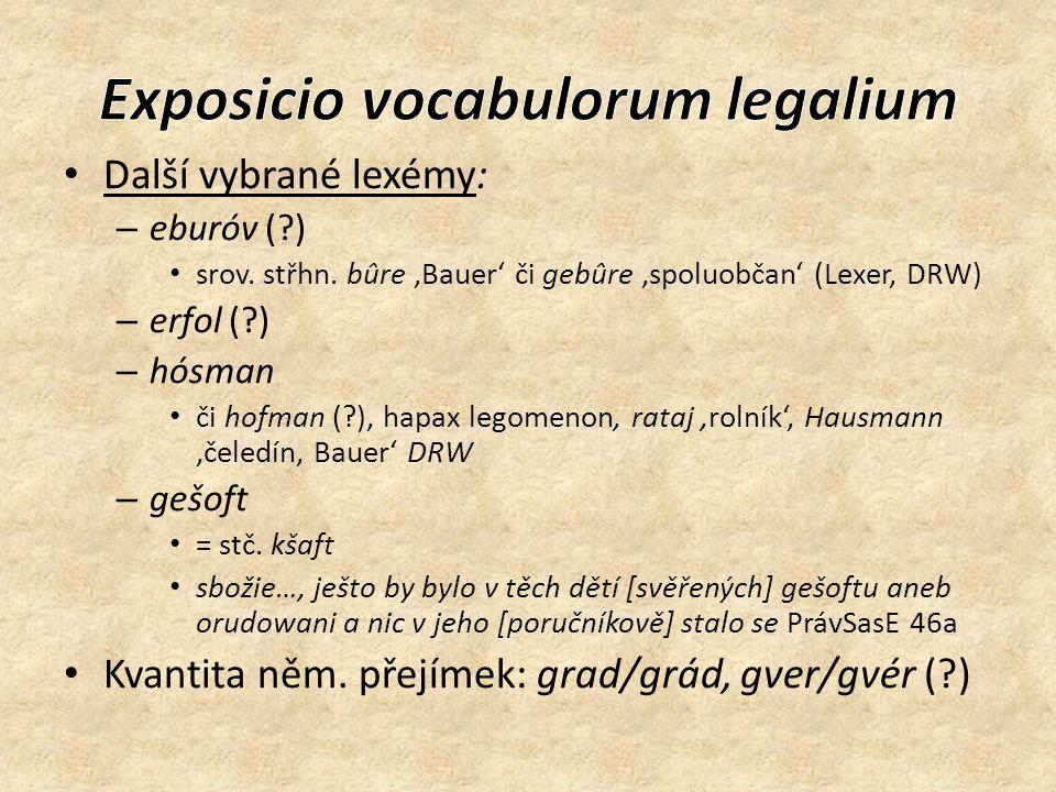 Další vybrané lexémy: – eburóv ( ) srov. střhn.