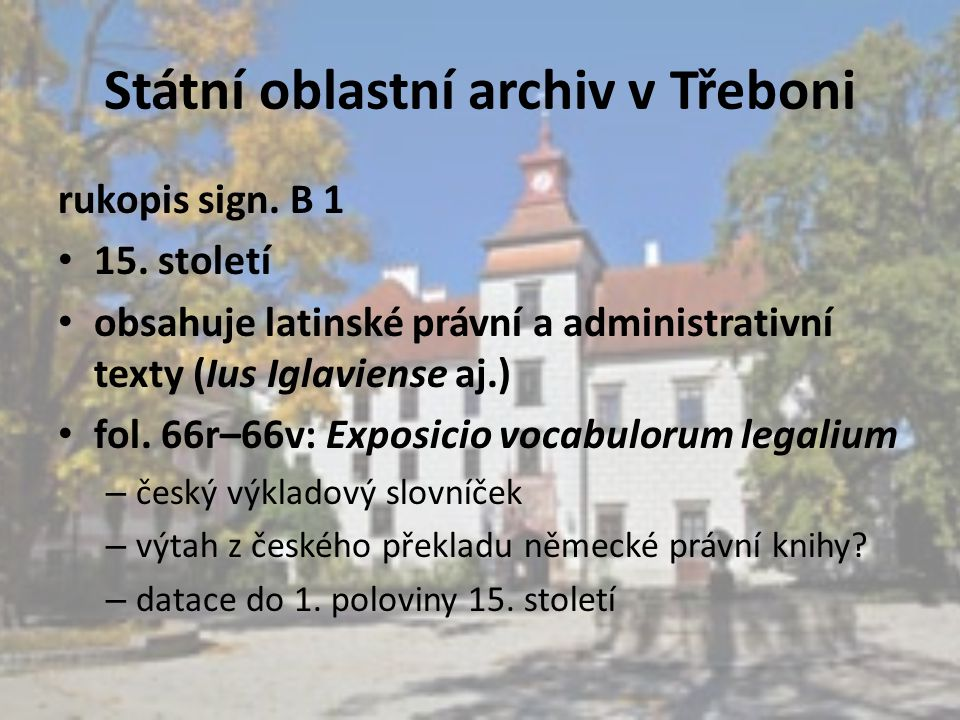 Státní oblastní archiv v Třeboni rukopis sign. B 1 15.