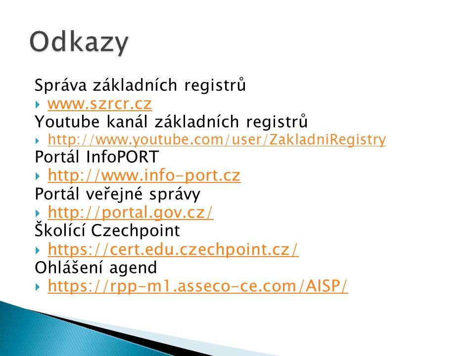 Správa základních registrů  www.szrcr.cz www.szrcr.cz Youtube kanál základních registrů  http://www.youtube.com/user/ZakladniRegistry http://www.you