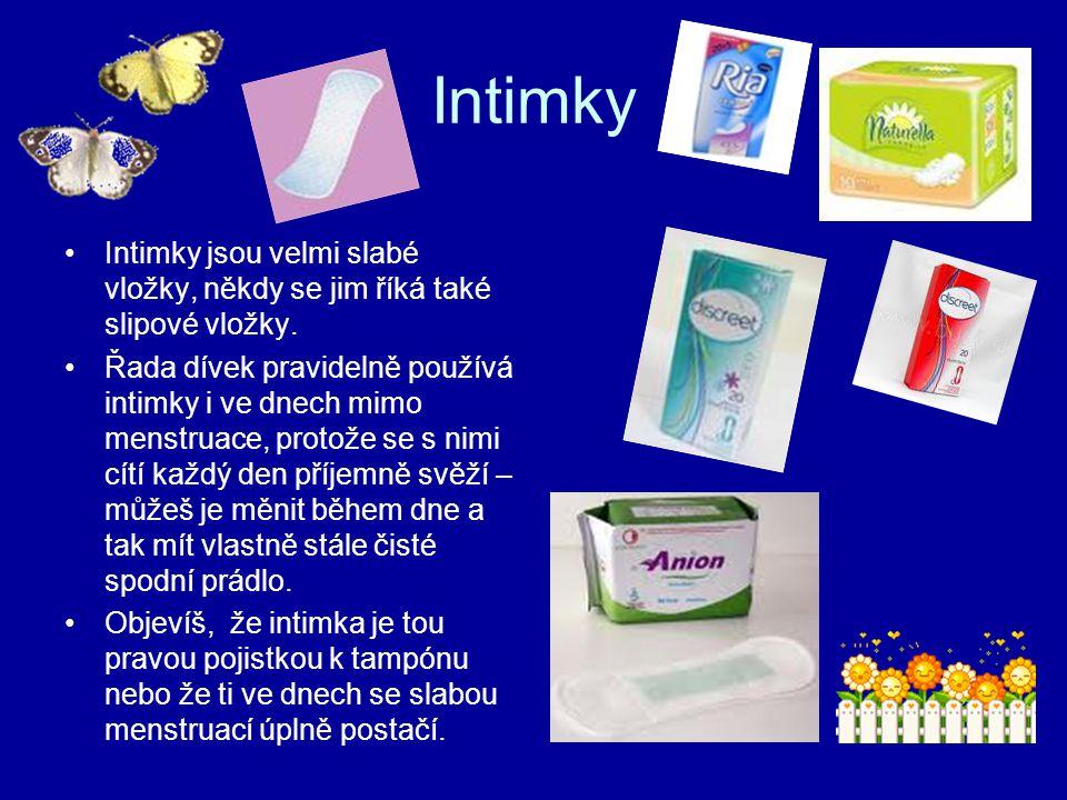 Intimky Intimky jsou velmi slabé vložky, někdy se jim říká také slipové vložky.