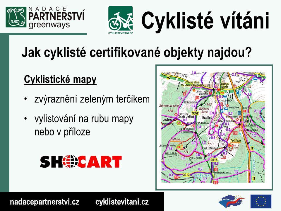 nadacepartnerstvi.cz cyklistevitani.cz Cyklisté vítáni Jak cyklisté certifikované objekty najdou.