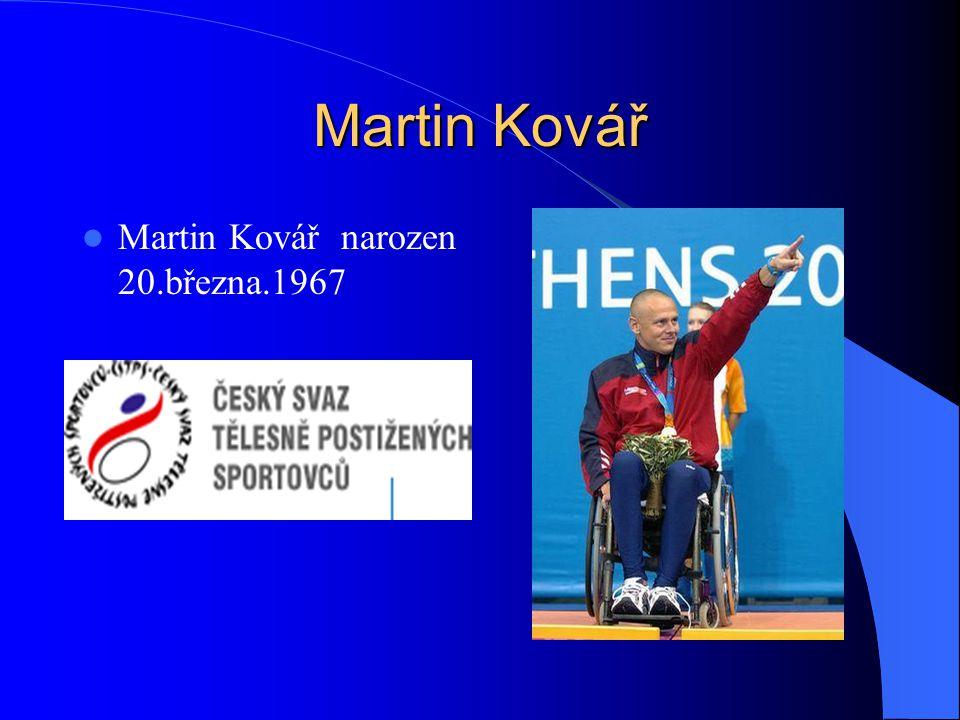 Martin Kovář Martin Kovář narozen 20.března.1967