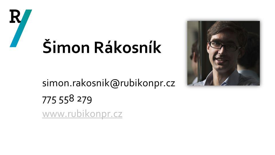 Šimon Rákosník simon.rakosnik@rubikonpr.cz 775 558 279 www.rubikonpr.cz