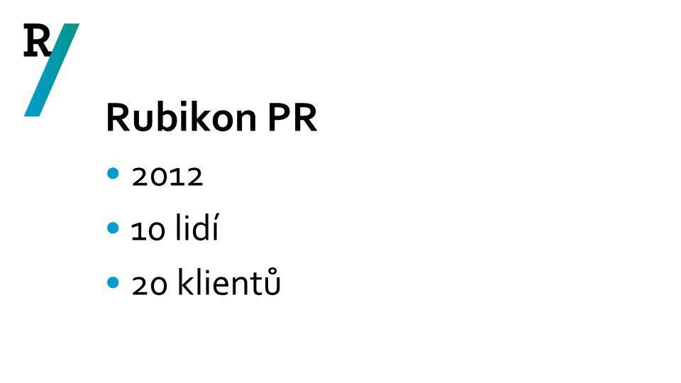 Rubikon PR 2012 10 lidí 20 klientů
