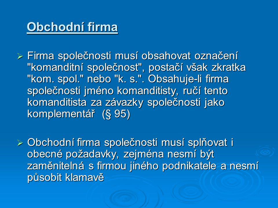 Místo podnikání  Místem podnikání společnosti je město Brno v Jihomoravském kraji.