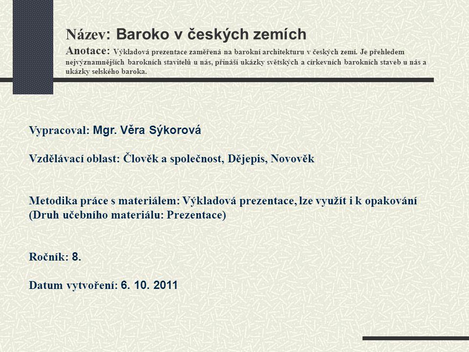 Použitá literatura: www.svata-hora.czwww.svata-hora.cz www.zamky-hrady.cz www.wikipedia.org www.google.cz Literatura pro 1.