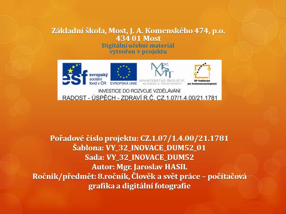 Základní škola, Most, J.A. Komenského 474, p.o. 434 01 Most Základní škola, Most, J.