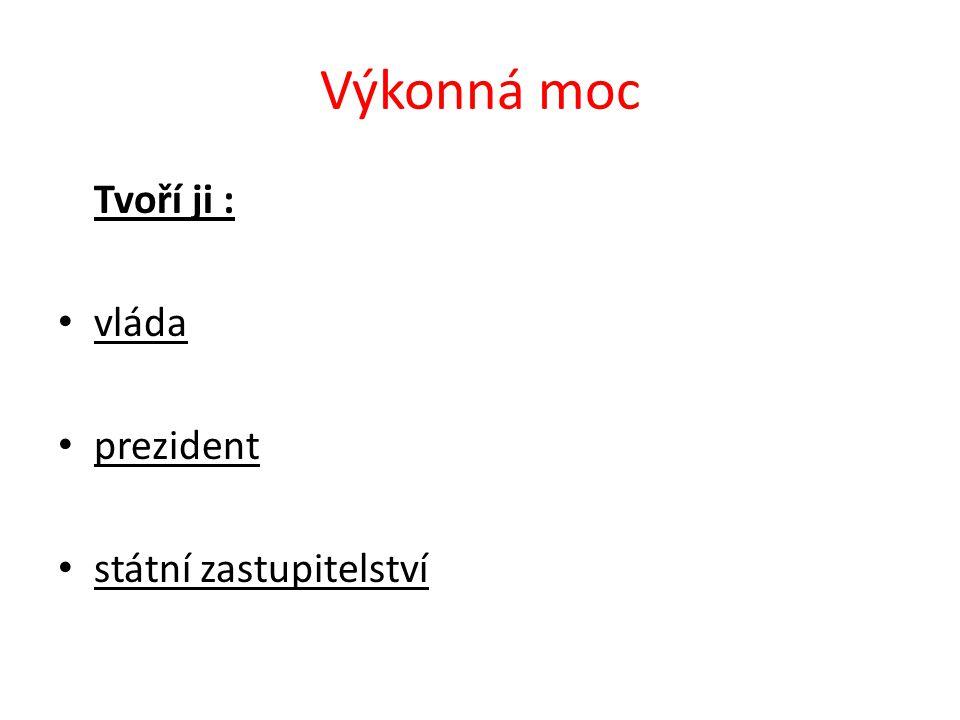 Vláda je složena z předsedy (premiéra) místopředsedů ministrů