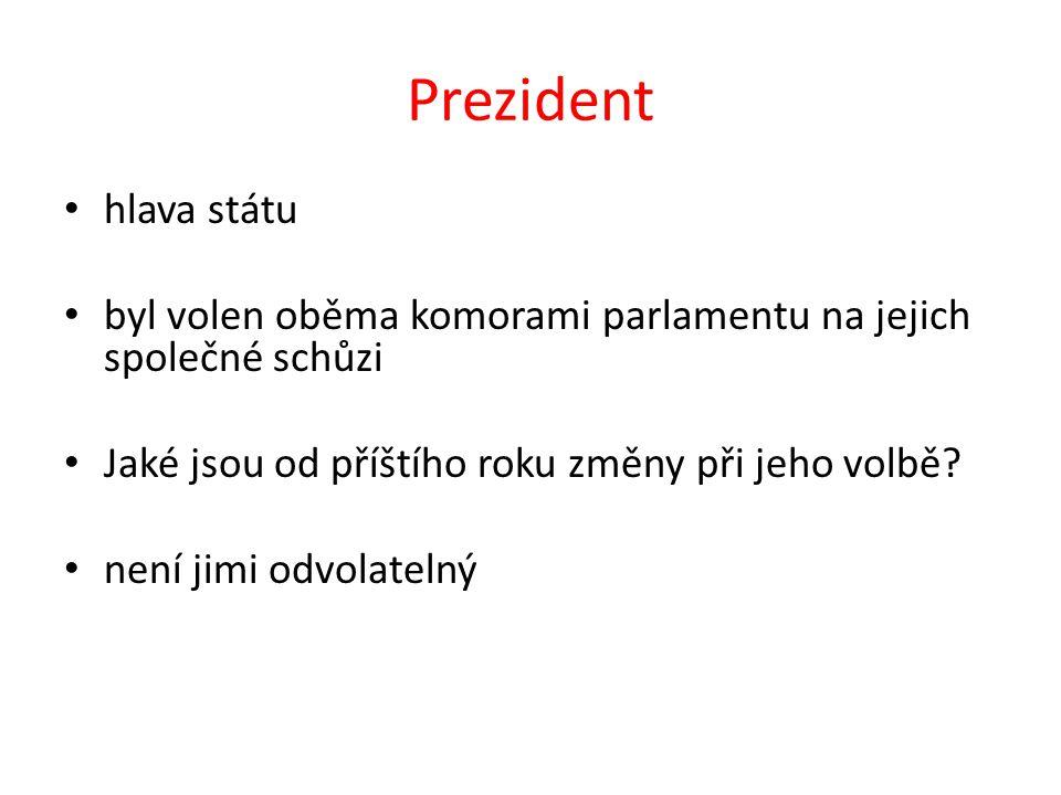 Prezident hlava státu byl volen oběma komorami parlamentu na jejich společné schůzi Jaké jsou od příštího roku změny při jeho volbě.