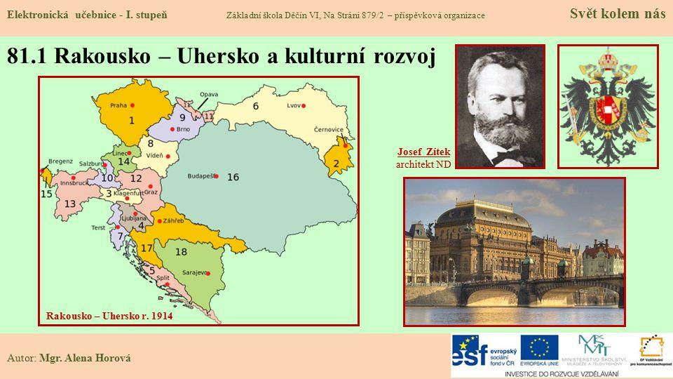 81.1 Rakousko – Uhersko a kulturní rozvoj Elektronická učebnice - I.