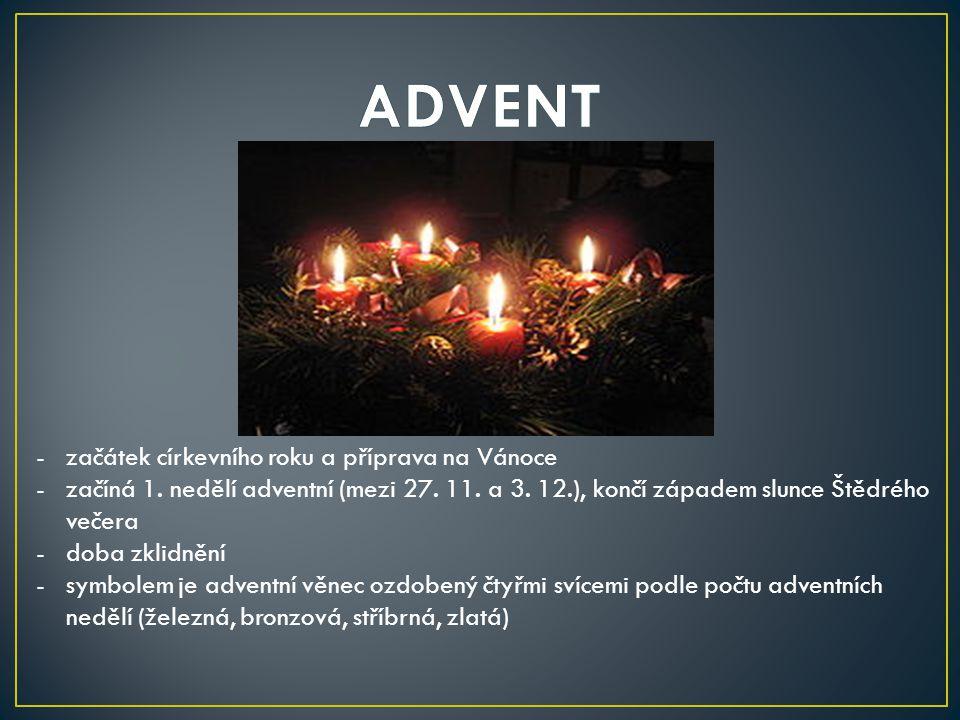 -začátek církevního roku a příprava na Vánoce -začíná 1.