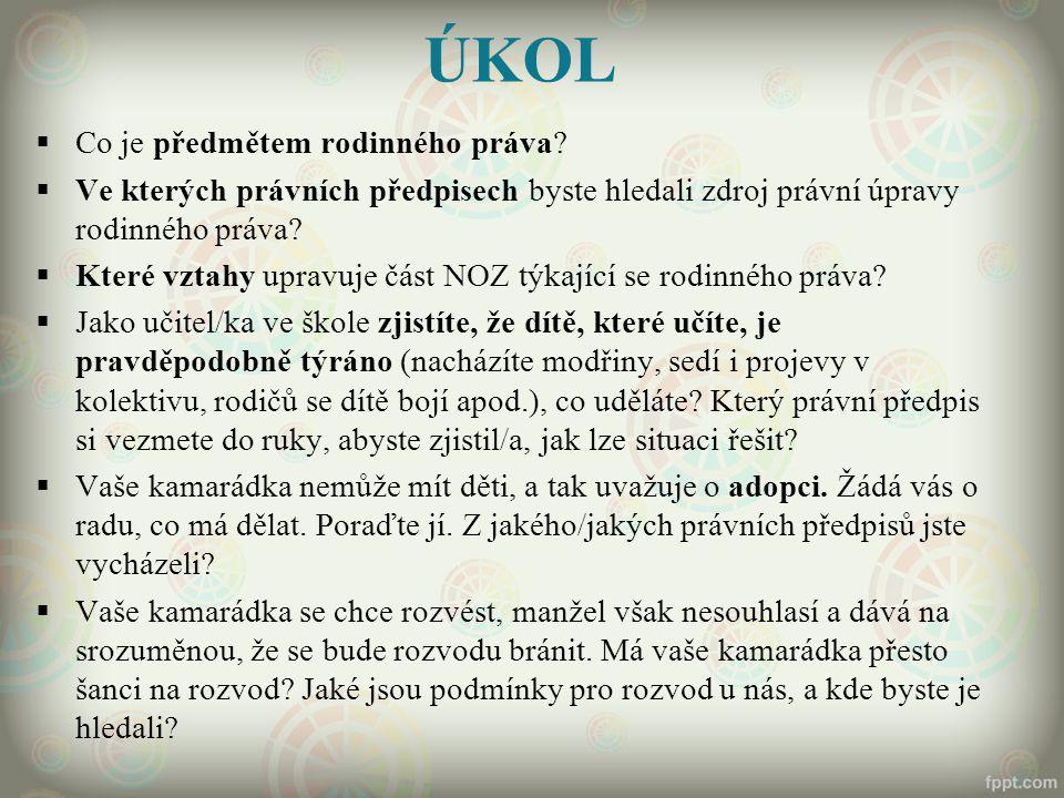 MEZINÁRODNÍ PRAMENY  Úmluva o právech dítěte (sdělení FMZV č.