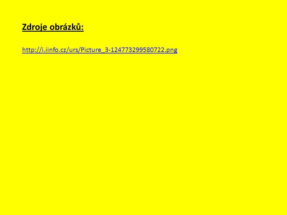 Zdroje obrázků: http://i.iinfo.cz/urs/Picture_3-124773299580722.png