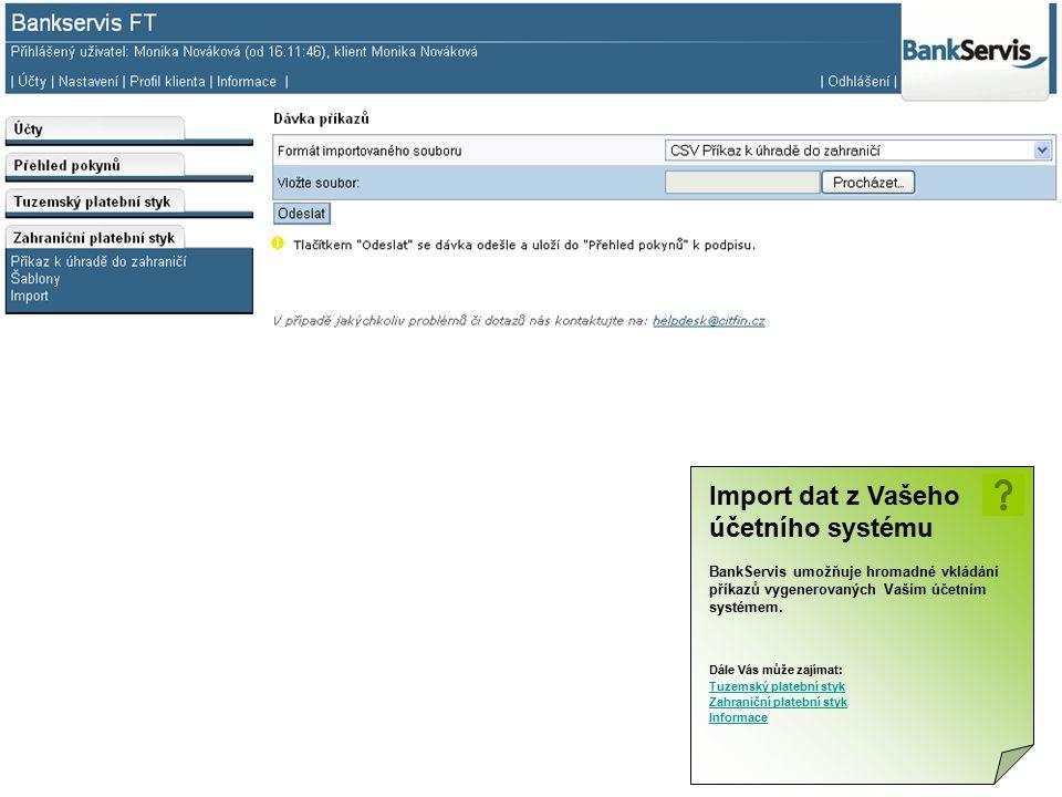 Import dat z Vašeho účetního systému BankServis umožňuje hromadné vkládání příkazů vygenerovaných Vaším účetním systémem. Dále Vás může zajímat: Tuzem