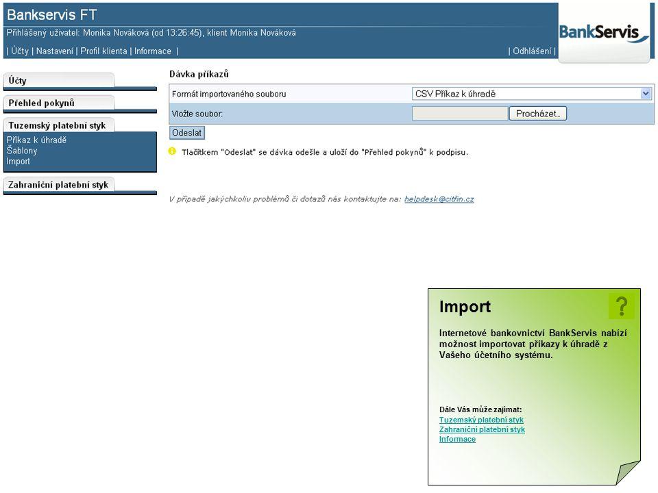 Import Internetové bankovnictví BankServis nabízí možnost importovat příkazy k úhradě z Vašeho účetního systému. Dále Vás může zajímat: Tuzemský plate