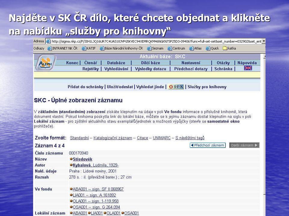 """Najděte v SK ČR dílo, které chcete objednat a klikněte na nabídku """"služby pro knihovny"""